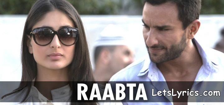 RAABTA LetsLyrics