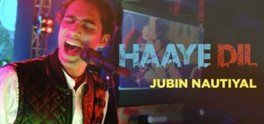 haaye-dil-lyrics-jubin-nautiyal-letslyrics