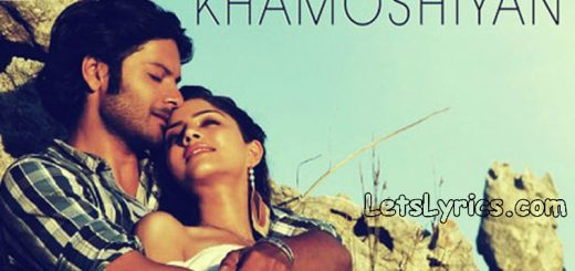 khamoshiyan-LetsLyrics