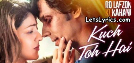 kuch-toh-hai-LetsLyrics