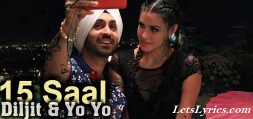 15 Saal Honey singh-Letslyrics