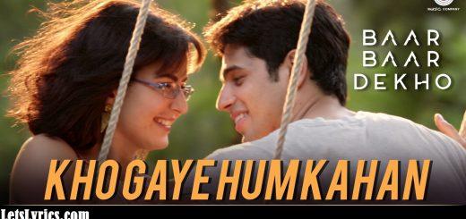 Kho Gaye Hum Kahan-Letslyrics