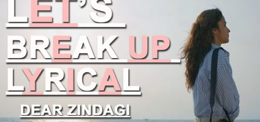 LET'S-BREAK-UP-Lyrics-Dear-Zindagi-Vishal-Dadlani-Letslyrics