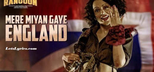 Mere Miyan Gaye England Letslyrics