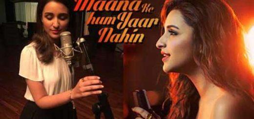 Parineeti-Chopra-Sings-Maana-Ke-Hum-Yaar-Nahin Letslyrics