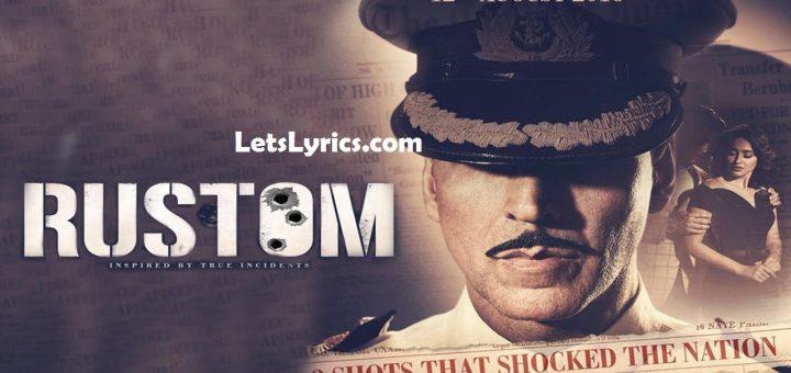 Rustom – All Songs Lyrics & Videos