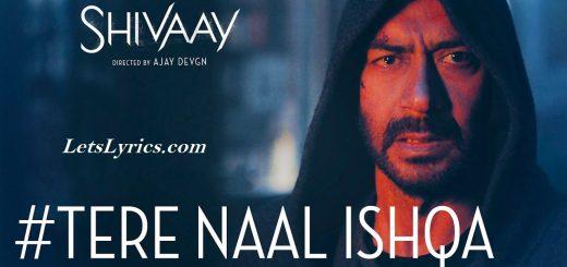 Tere Naal Ishqa -Letslyrics