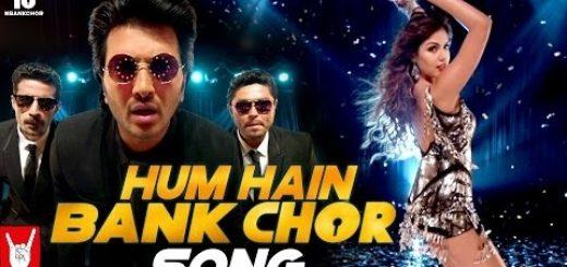 Hum Hain Bank Chor Lyrics-Letslyrics
