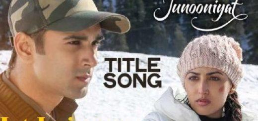 JUNOONIYAT Hai Yehi-Letslyrics