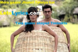 Jhumri Telaiya song lyrics-LetsLyrics
