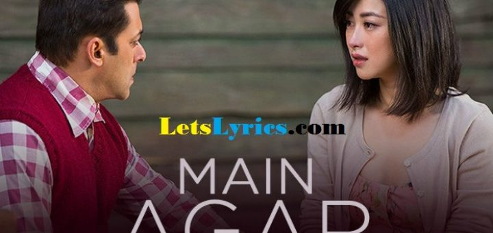 Tubelight-song-Main-Agar-Letslyrics