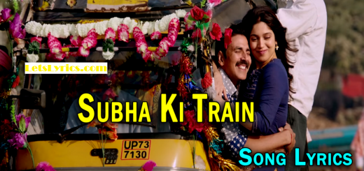 Subha-Ki-Train-Song-Lyrics-Letslyrics
