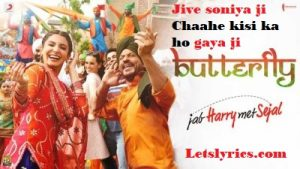 butterfly-lyrics-jab-harry-met-sejal-Letslyrics