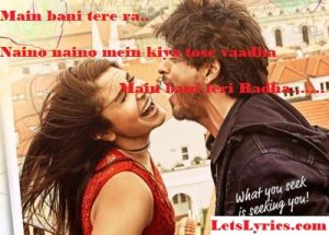 radha-lyrics-jab-harry-met-sejal-Letslyrics