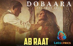 AB RAAT Guzarne Wali Hai Lyrics-Letslyrics