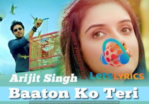 Baaton Ko Teri Lyrics