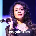 Neha Kakkar all song lyrics