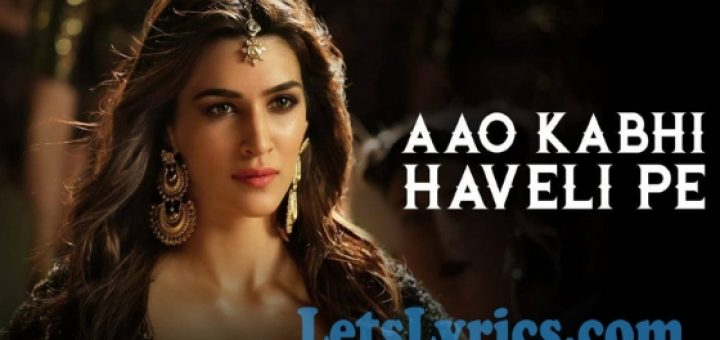 Aao Kabhi Haveli Pe Lyrics