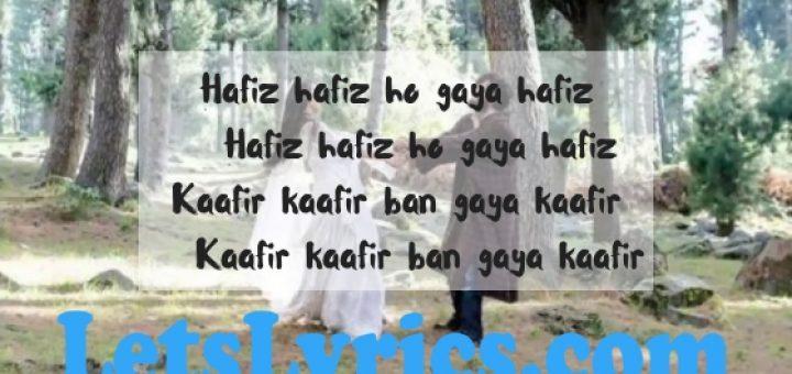 Hafiz hafiz ho gaya Lyrics